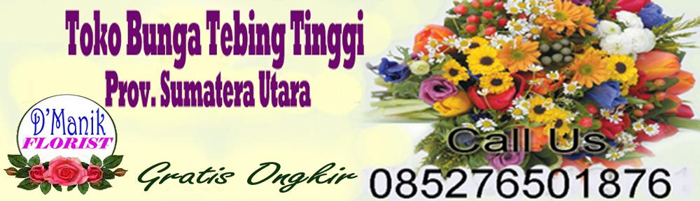 Toko Bunga Tebing Tinggi – Sumut 085276501876